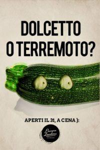 L'immagine Dolcetto o Terremoto del ristorante Piovono Zucchine